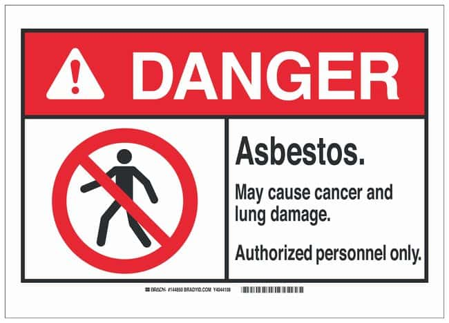 Brady Warning Sign: ASBESTOS. MAY CAUSE CANCER AND LUNG DAMAGE. AUTHORIZED