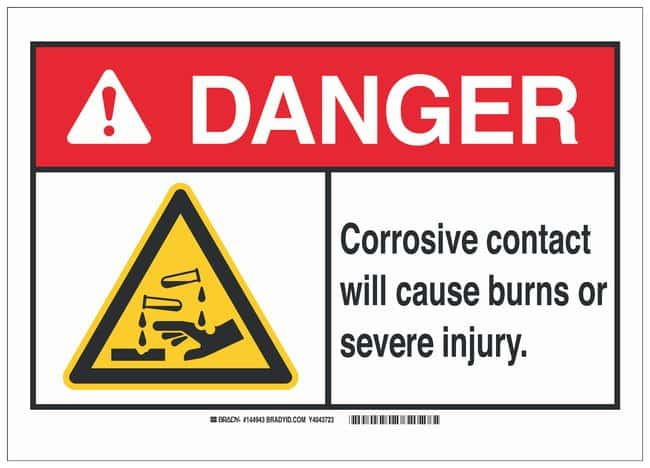 Brady Polystyrene Danger Sign: CORROSIVE. CONTACT WILL CAUSE BURNS OR SEVERE