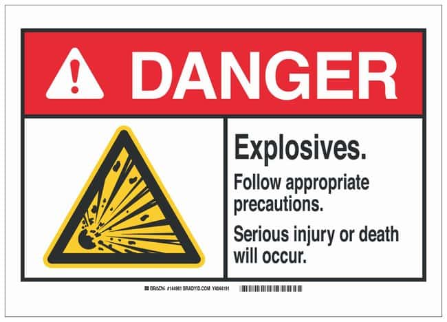 Brady Polyester Adhesive Warning Sign: EXPLOSIVES. FOLLOW APPROPRIATE PRECAUTIONS.