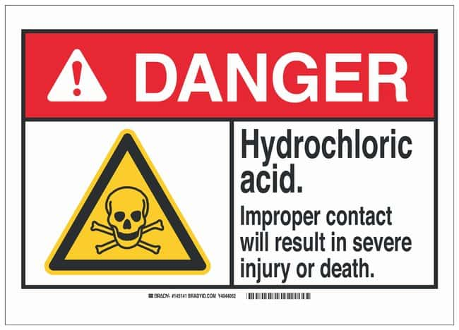 Brady Polystyrene Danger Sign: HYDROCHLORIC ACID. IMPROPER CONTACT WILL
