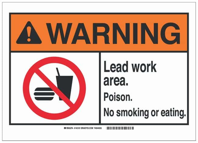 Brady Fiberglass Warning Sign: LEAD WORK AREA. POISON. NO SMOKING OR EATING.