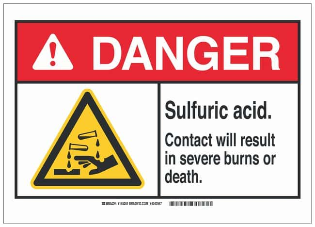 Brady Aluminum Danger Sign: SULFURIC ACID. CONTACT WILL RESULT IN SEVERE