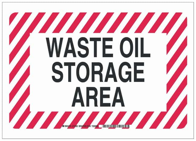 Brady Safety Sign: WASTE OIL STORAGE AREA Black/red on white; 5 in. x 3.5