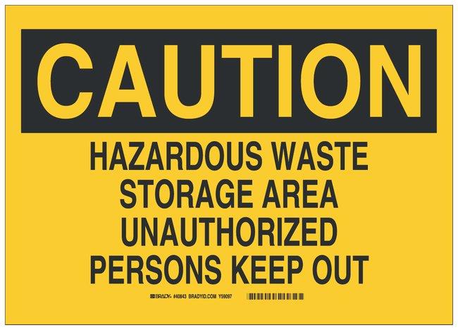 Brady Aluminum Warning Sign: HAZARDOUS WASTE STORAGE AREA UNAUTHORIZED