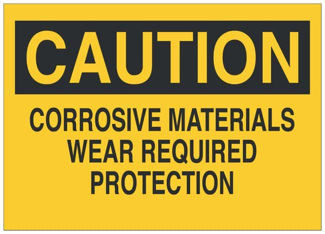 Brady Fiberglass Caution Sign: CORROSIVE MATERIALS WEAR REQUIRED PROTECTION