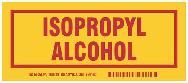 Brady Container Label: ISOPROPYL ALCOHOL Legend: ISOPROPYL ALCOHOL:Gloves,