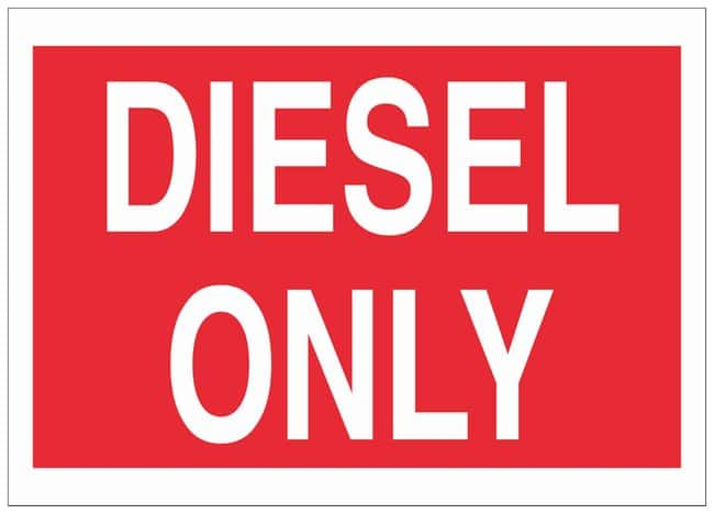 Brady Polystyrene Caution Sign: DIESEL ONLY White on red; Non-adhesive;