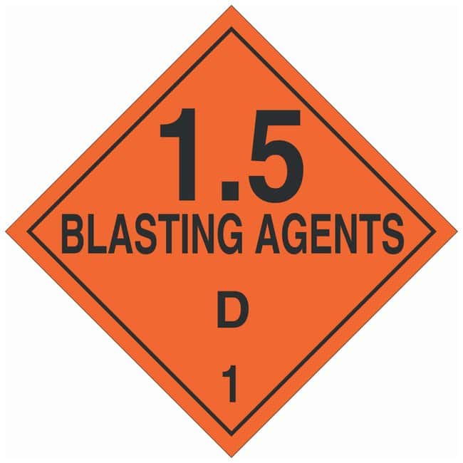 Brady DOT Vehicle Placards: 1.5 BLASTING AGENTS D 1 Material: Polycoated