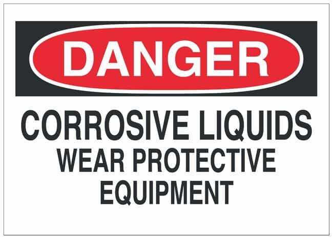 Brady Fiberglass Danger Sign: CORROSIVE LIQUIDS WEAR PROTECTIVE EQUIPMENT