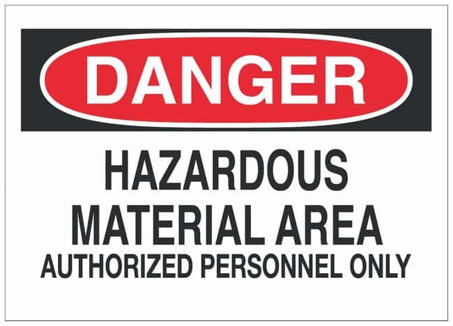 Brady Polyester Adhesive Warning Sign: HAZARDOUS MATERIAL AREA AUTHORIZED