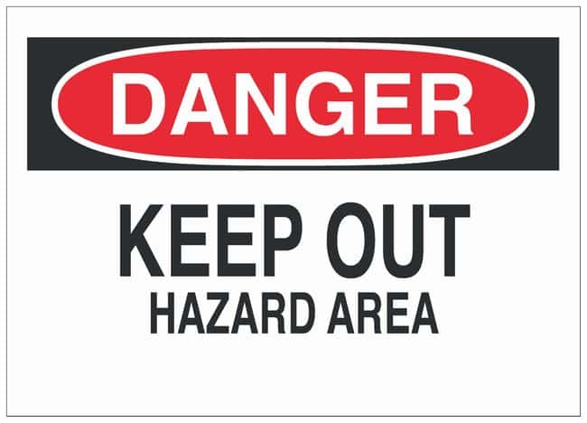 Brady Warning Sign: KEEP OUT HAZARD AREA Black/red on white; 10 in. x 7