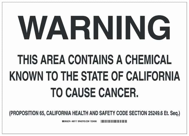 Brady Polyester Warning Sign: THIS AREA CONTAINS A CHEMICAL KNOWN TO THE