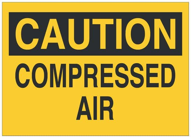 Brady Polyester Caution Sign: COMPRESSED AIR:Gloves, Glasses and Safety:Facility