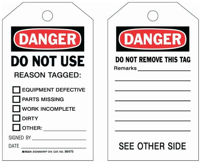 Brady Polyester Accident Prevention Tags: DANGER: DO NOT USE REASON TAGGED:Gloves,
