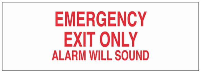 Brady Polyester Door Sign: EMERGENCY EXIT ONLY ALARM WILL SOUND:Gloves,