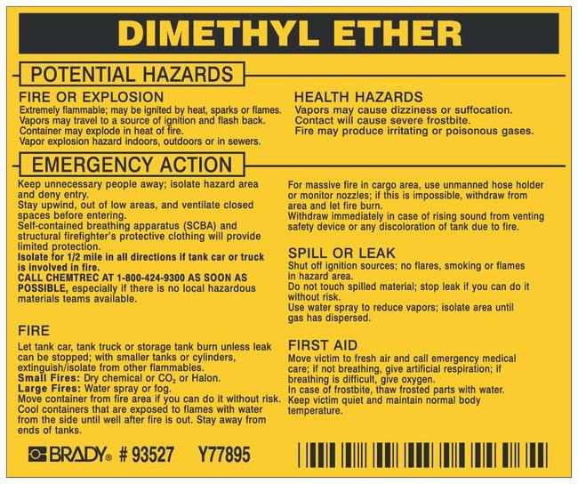 Brady Hazardous Material Label: DIMETHYL ETHER Legend: DIMETHYL ETHER:Gloves,