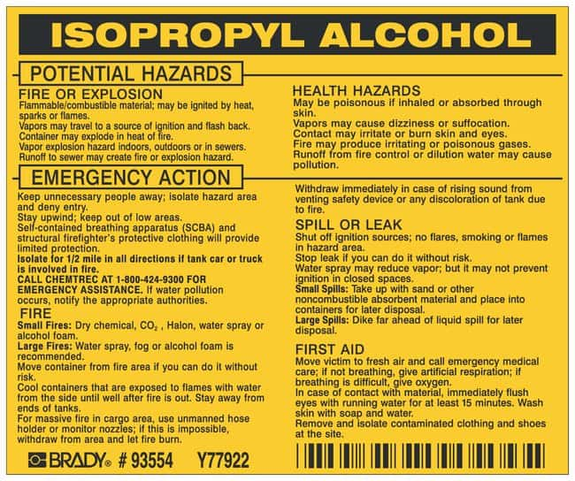 Brady Hazardous Material Label: ISOPROPYL ALCOHOL Legend: ISOPROPYL ALCOHOL:Gloves,