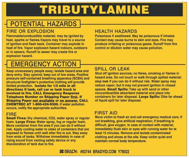 Brady Hazardous Material Label: TRIBUTYLAMINE Legend: TRIBUTYLAMINE:Gloves,