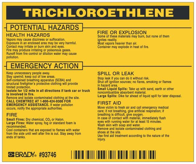 Brady Hazardous Material Label: TRICHLOROETHYLENE Legend: TRICHLOROETHYLENE:Gloves,