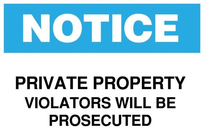 Brady Notice Private Property Sign Legend: Notice Private Property Violators