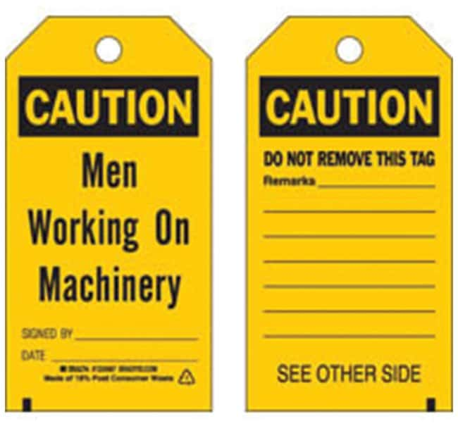 Brady Polyester Encased Paper Tag: CAUTION MEN WORKING ON MACHINERY SIGNED
