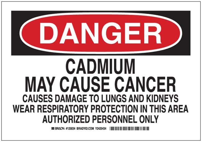 Brady Polystyrene Danger Sign: CADMIUM MAY CAUSE CANCER CAUSES DAMAGE TO
