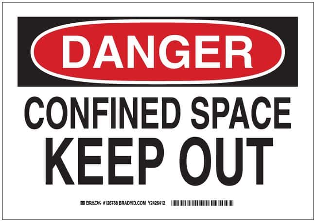 Brady Signs: DANGER: CONFINED SPACE KEEP OUT Aluminum; H x W: 7 in. x 10