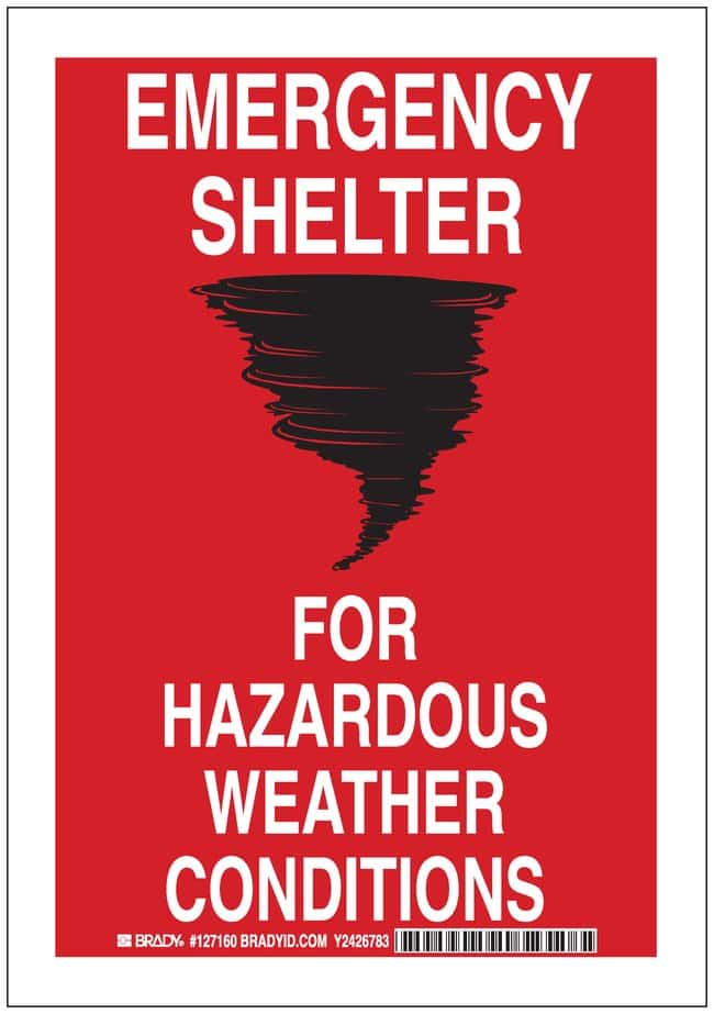 Brady Signs: EMERGENCY SHELTER FOR HAZARDOUS WEATHER CONDITIONS Aluminum;