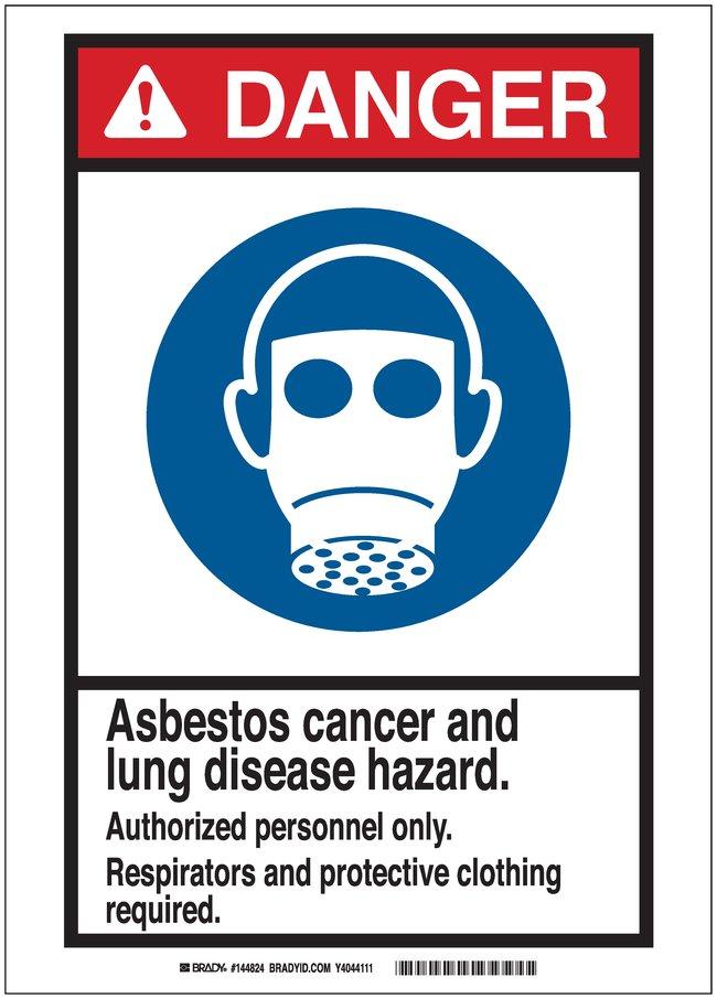 Brady Signs: DANGER: ASBESTOS CANCER AND LUNG DISEASE HAZARD DO NOT DISTURB