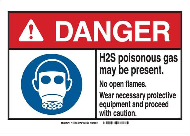 Brady Signs: DANGER: H2S POISONOUS GAS MAY BE PRESENT NO OPEN FLAMES WEAR