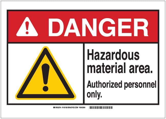 Brady Signs: DANGER: HAZARDOUS MATERIAL AREA AUTHORIZED PERSONNEL ONLY