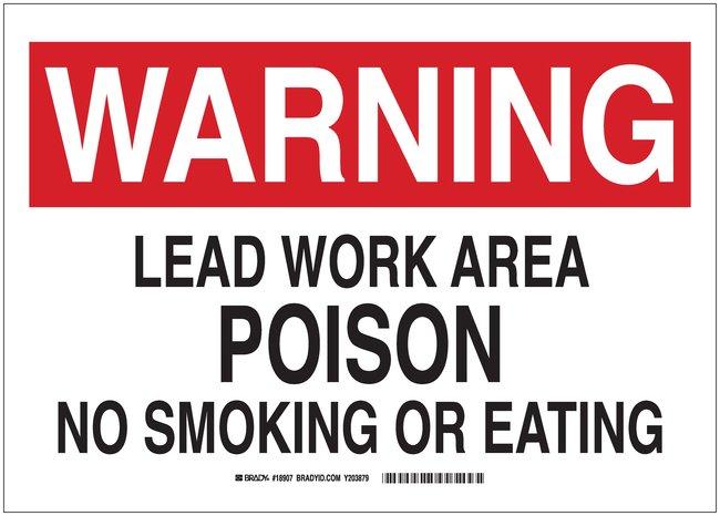 Brady Polyethylene Warning Sign: LEAD WORK AREA POISON NO SMOKING OR EATING