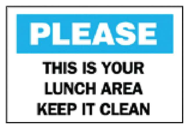 Brady Maintenance Sign: This is Your Lunch Area, Keep it Clean Maintenance
