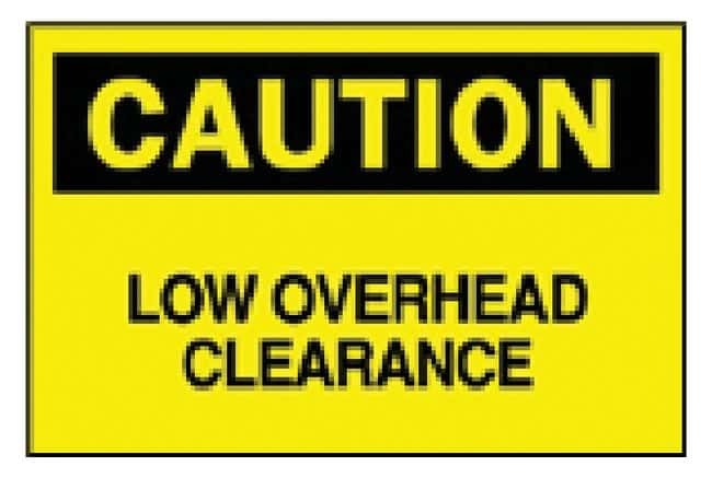 Brady Machine and Operational Signs: Low Overhead Clearance Sign: Caution