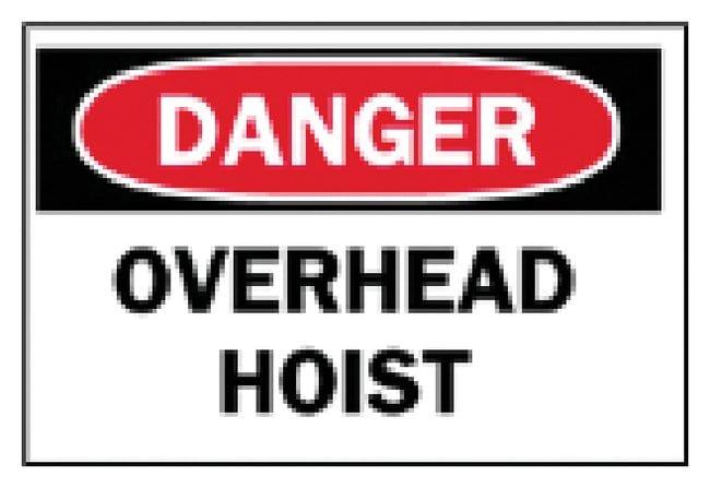 Brady Machine and Operational Signs: Overhead Hoist Sign: Danger - Overhead