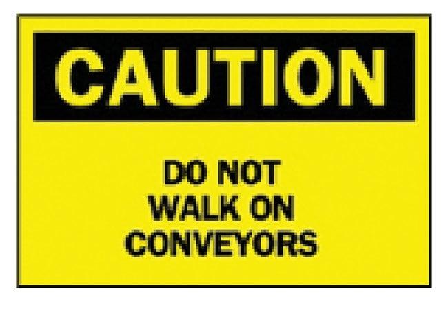 Brady Caution: Do Not Walk On Conveyors' Sign Aluminum; H x W: 25.4 x 35.56cm
