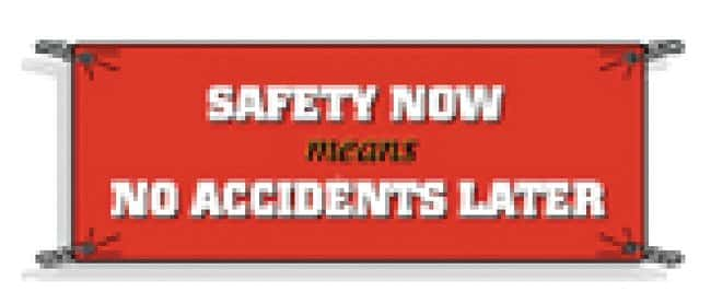 Brady Safety Banners Safety Banner: Safety Now Means no Accidents Later:Gloves,