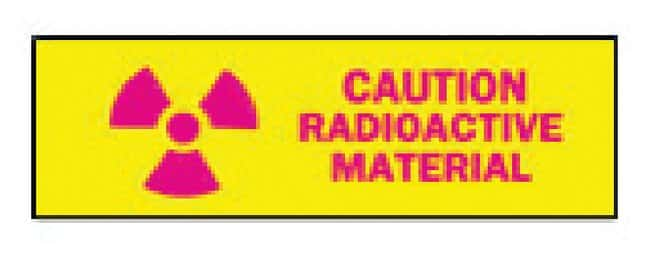 Brady Radiation and Laser Signs  Legend: CAUTION RADIOACTIVE MATERIAL (W/PICTO);