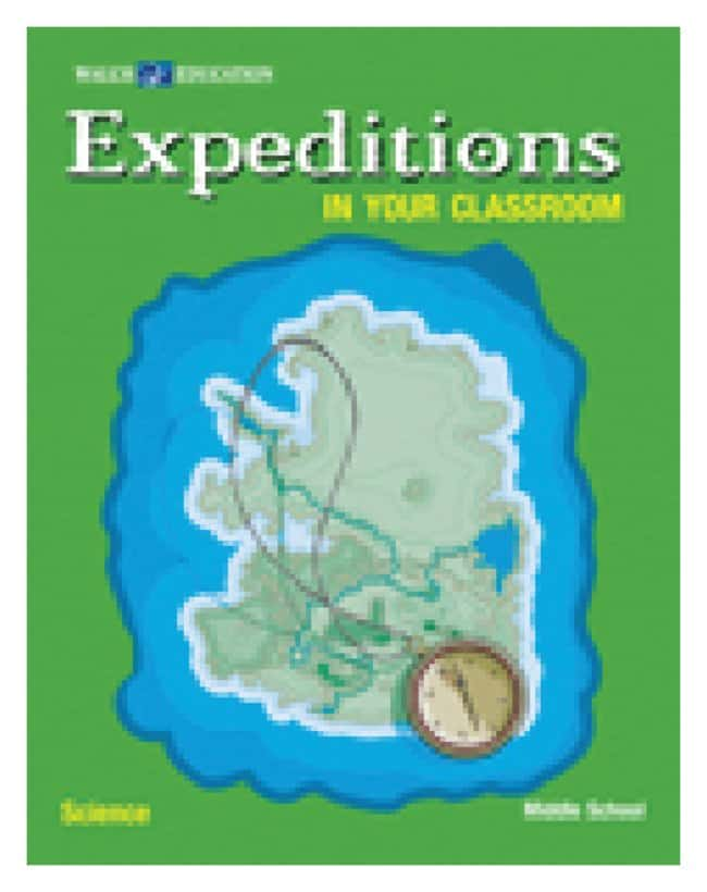 Expeditions in Your Classroom: Science Expeditions in Your Classroom: Science:Education
